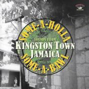 Various - Some-A-Holla Some-A-Bawl: Sounds From Kingston Town Jamaica (Kingston Sounds) LP